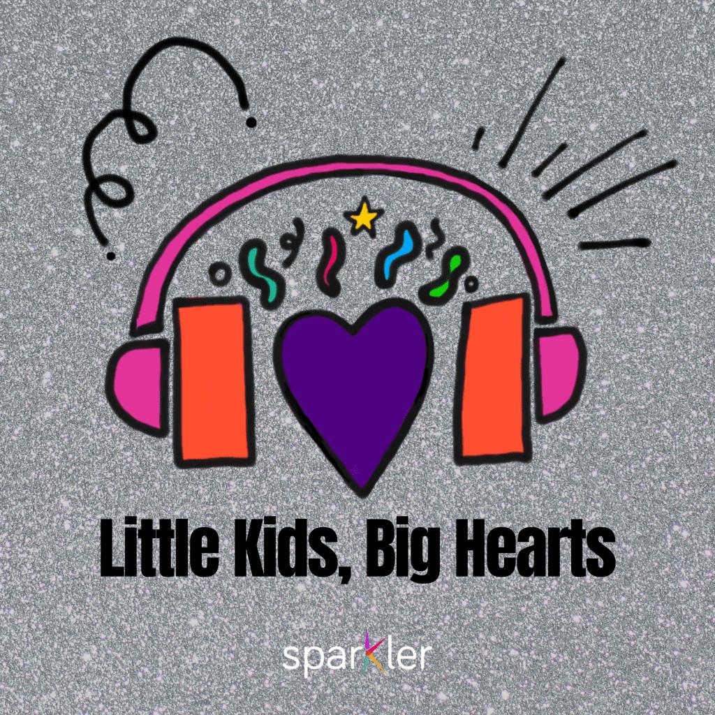 Little Kids Big Hearts