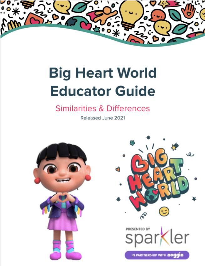 June Big Heart World Educator Guide
