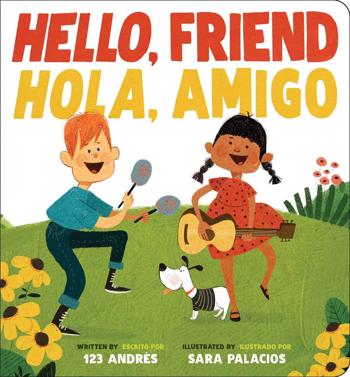 Hello, Friend, Hola, Amigo!