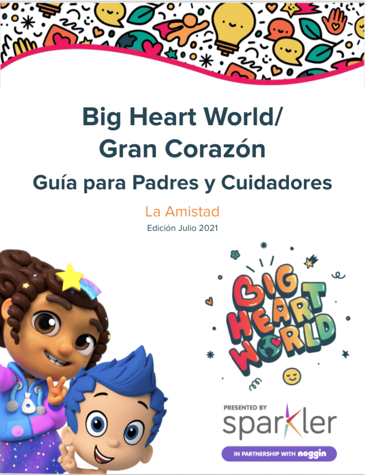 Big Heart World Spanish Parent & Caregiver Guide: July/Friendship