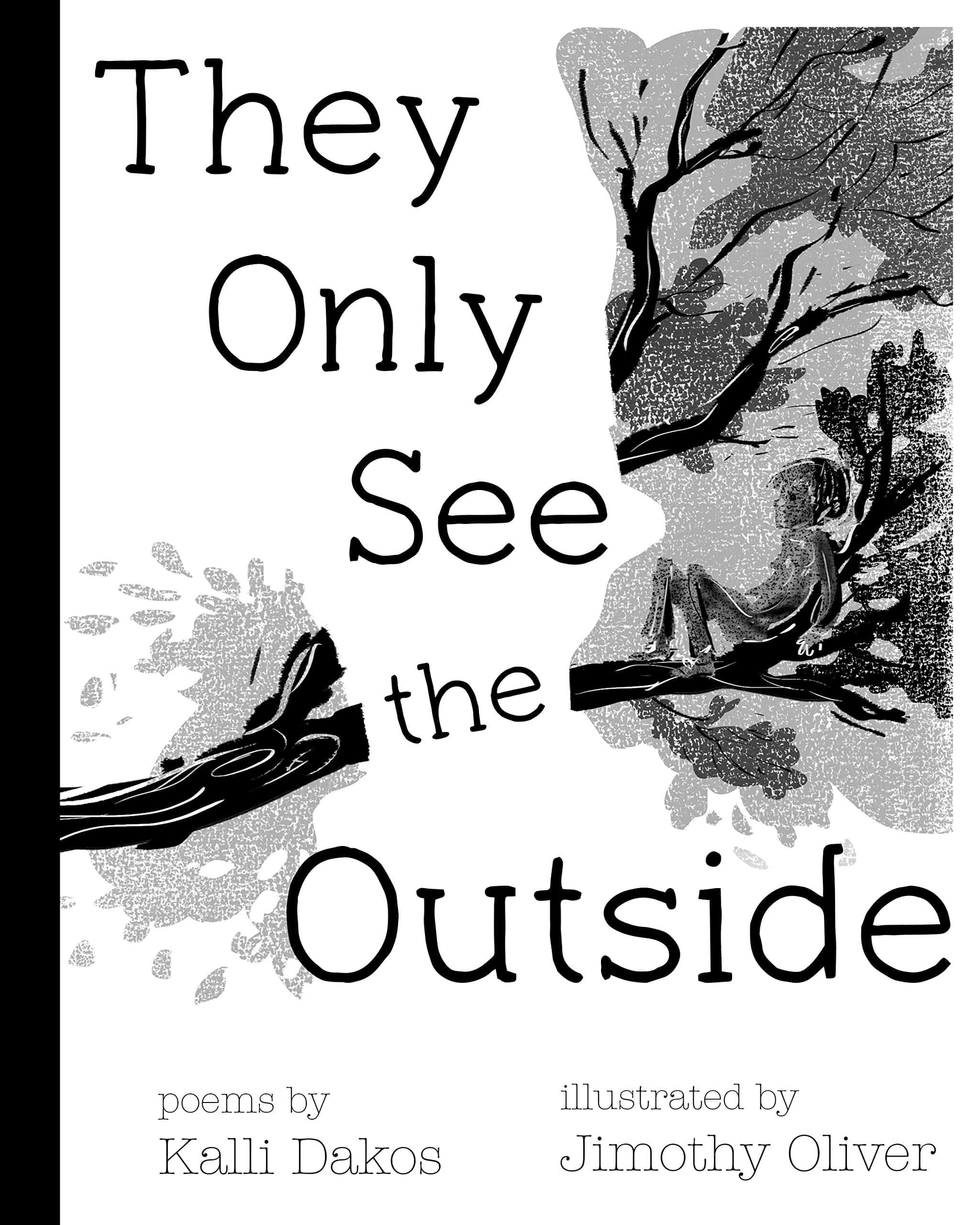 They Only See the Outside