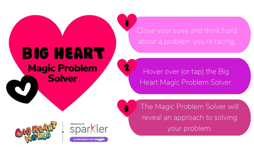 Big Heart Magic Problem Solver